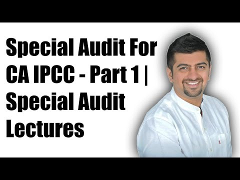 Special Audit IPCC   Special Audit Lecture For CA IPCC   Part 1