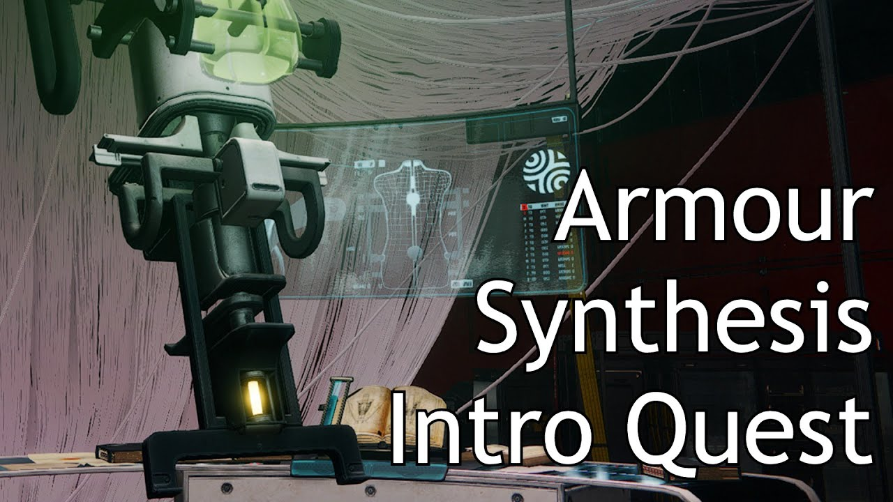 Destiny 2 - Armour Synthesis Intro Full Quest