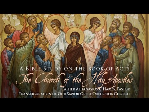 """LIVE Bible Study """"The Church of the Holy Apostles – The Book of Acts"""" - Session 1"""