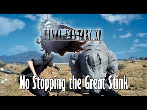 FINAL FANTASY XV - Hunt: No Stopping the Great Stink