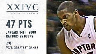 Vince Carter's Greatest Games |  47 Pts Raptors vs Bucks 2000  | XXIVC