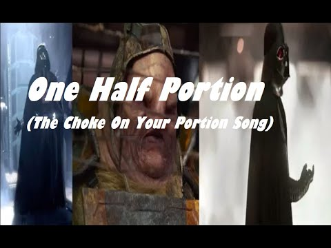 One Half Portion (The Choke On Your Portion Song)