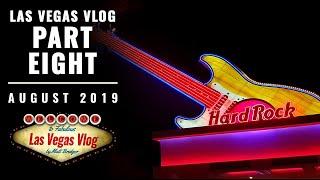 Las Vegas Vlog (10/08/19 - 23/08/19) Part Eight