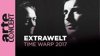 Extrawelt Live @ Time Warp 2017 Full Set HiRes – ARTE Concert