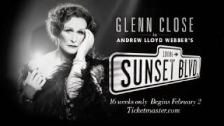 Sunset Boulevard Returns to Broadway Starring Glenn Close!