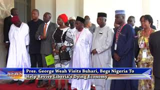 GEORGE WEAH VISITS BUHARI, BEGS NIGERIA TO REVIVE LIBERIA'S DYING ECONOMY