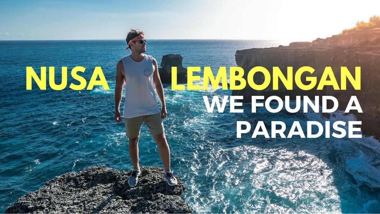 Nusa Lembongan Nusa Ceningan We Found Paradise
