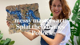 Splat the Thames - Pollock | Messy Masters Art Class | Learn at home with Maggie & Rose