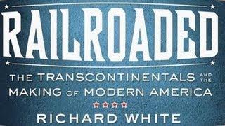 Richard White: Railroaded