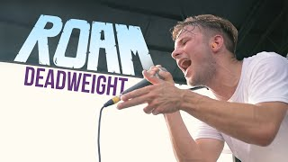 "ROAM - ""Deadweight"" LIVE On Vans Warped Tour"