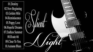 Silent Night Guitar - Relaxing Smooth Jazz Guitar For Night