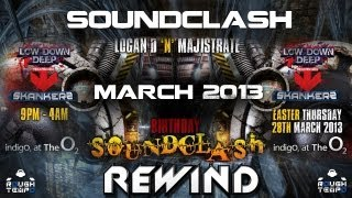 LOW DOWN DEEP & SKANKERS Presents THE SOUNDCLASH @ INDIG02 - March 2013