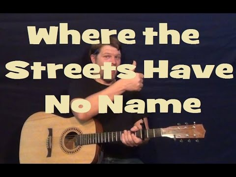 Where the Streets Have No Name (U2) Guitar Lesson Easy Strum Chords How to Play Tutorial