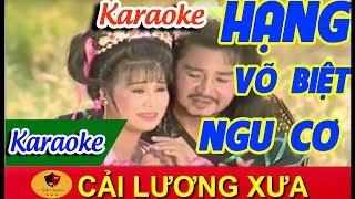 Hạn Võ Biệt Ngu Cơ Karaoke Tân Cổ | Soạn Giả Viễn Châu Karaoke ✔