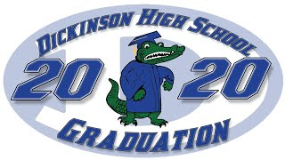 2020 Dickinson High School Graduation