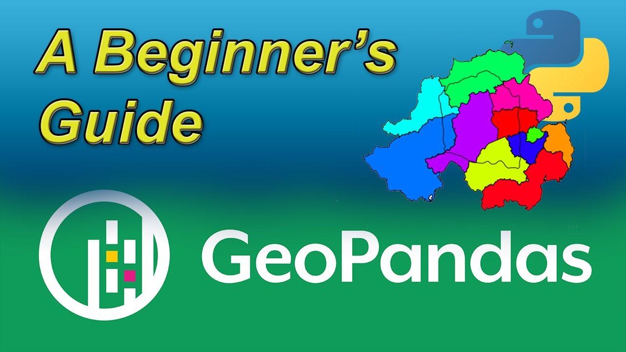 An Absolute Beginner's Guide to Python GeoPandas