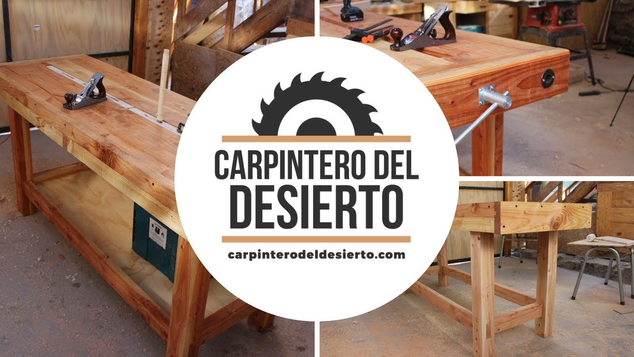 El banco del carpintero del desierto workbench youtube for Carpintero de madera
