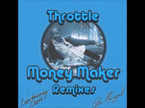 Throttle - Money Maker (Mike Williams Remix)