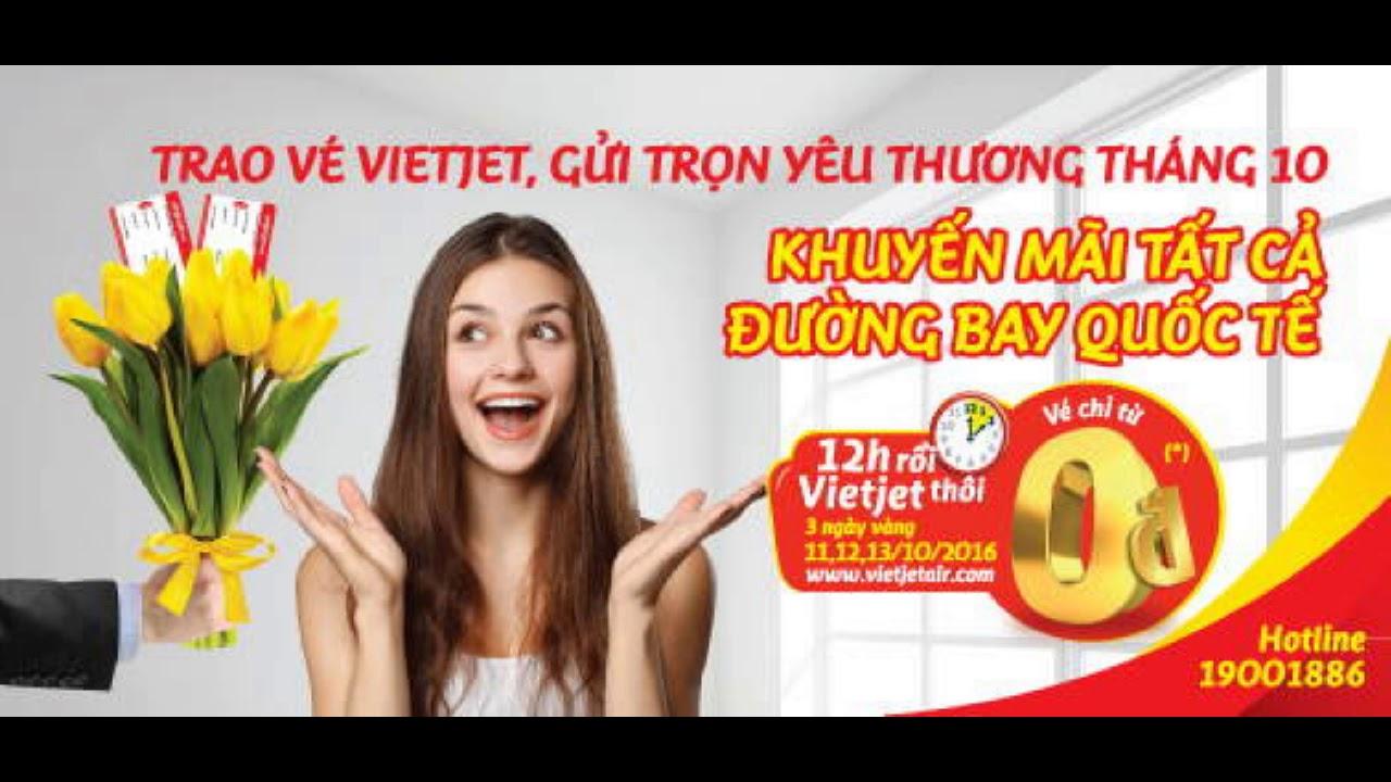 Vietjet Air tung 300,000 vé 0 đồng nhân ngày 20 tháng 10