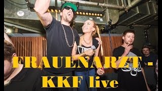 Frauenarzt - KKF Live ft. Visa Vie - Zum Goldenen V