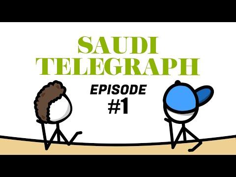 The Saudi Telegraph  |  Episode #1