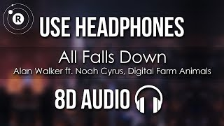Alan Walker - All Falls Down (8D AUDIO) feat. Noah Cyrus with Digital Farm Animals