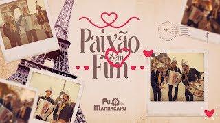 Paixão sem Fim - Fulô de Mandacaru [Videoclipe Oficial]