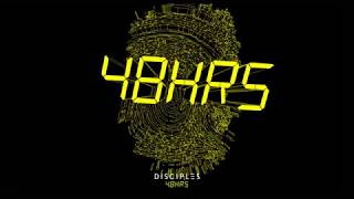 Download Disciples - 48HRS Mp3 and Videos