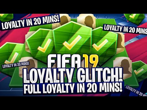 FIFA 19 LOYALTY GLITCH