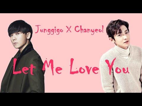 EXO Chanyeol (찬열) X Junggigo (정기고) - Let Me Love You (Han/Rom Lyrics) Mp3