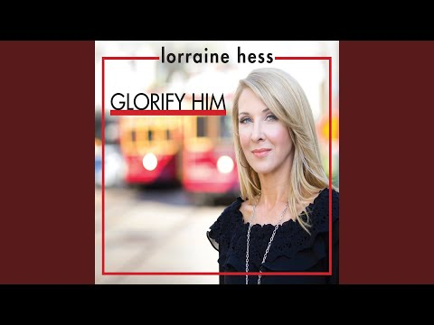 Glorify Him by Your Life