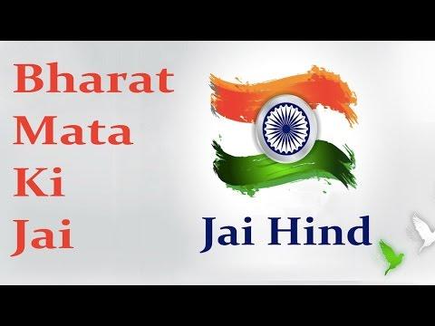 Bharat Mata Ki Jai    Patriotic Songs