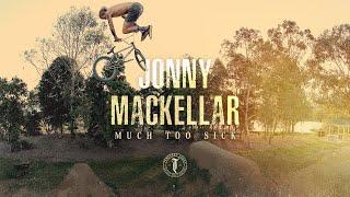 Jonny Mackellar - MUCH TOO SICK - Tempered Goods BMX