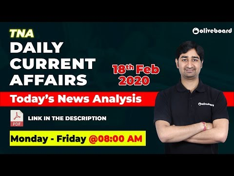 Current Affairs | Daily News - February 18 | UPSC EPFO | SBI Clerk | Today's News Analysis