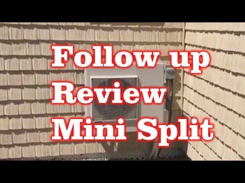 Follow up Review to Fujitsu Mini Split Heat & AC