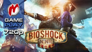▶ BioShock Infinite - Начало игры / First Gameplay