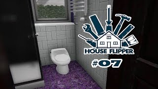 House Flipper #07 Büro Klo [Let´s Play House Flipper deutsch]