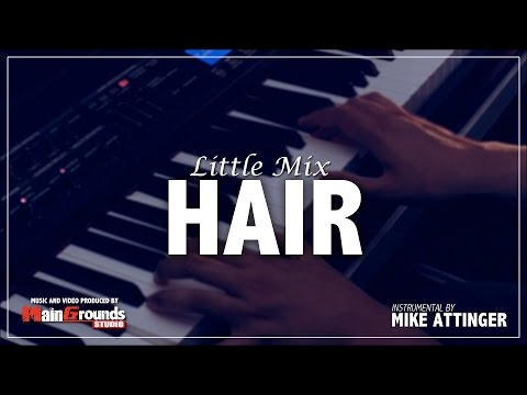 Little Mix - Hair - Karaoke / Lyrics / Instrumental by Mike Attinger