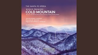 Cold Mountain, Act II: Act II Scene 1: Duet: Is that all you got? (Lucinda, Inman)