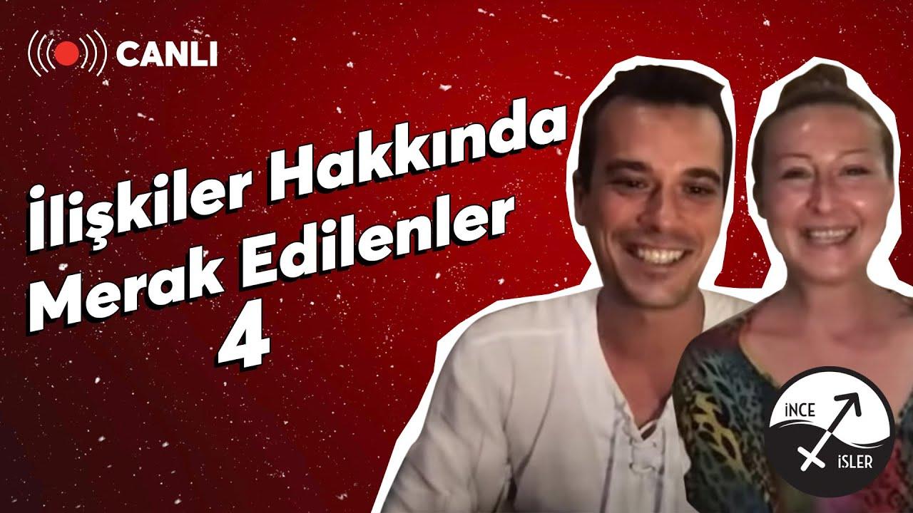 İLİŞKİLER HAKKINDA MERAK EDİLENLER 4