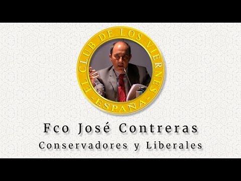 Fco. José Contreras - Conservadores y Liberales | El Club de los Viernes