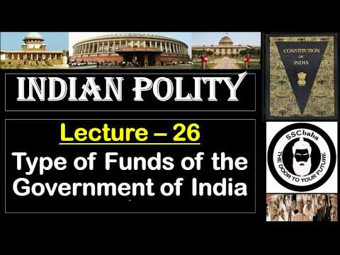 P26 : Type of Funds of the Government of India