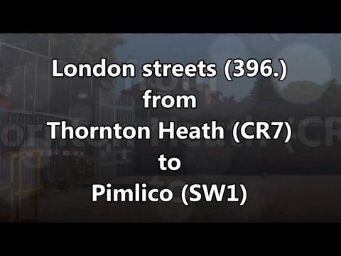London streets (396.) - Thornton Heath (CR7) - Streatham - Pimlico (SW1)