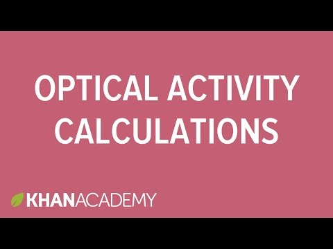 Optical activity calculations | Stereochemistry | Organic chemistry | Khan Academy