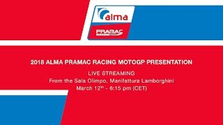 2018 Alma PramacRacing MotoGP presentation - Watch the Live Streaming (ENG)