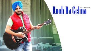 Rooh Da Gehna   (Official Video)   Meet Gurdev   Singh Balli   Latest Punjabi Songs 2020
