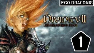 Divinity II: Ego Draconis - Part 1 - You