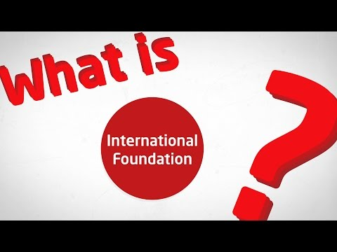 What is an International Foundation?