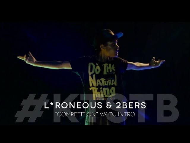 L*Roneous & 2bers 'Competition'