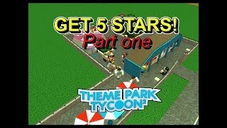 Roblox theme park 5 stars tutorial 150+ guests - part 1